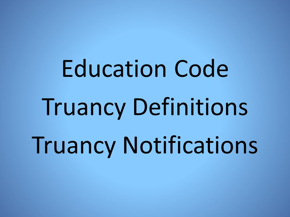 Truancy Notifications