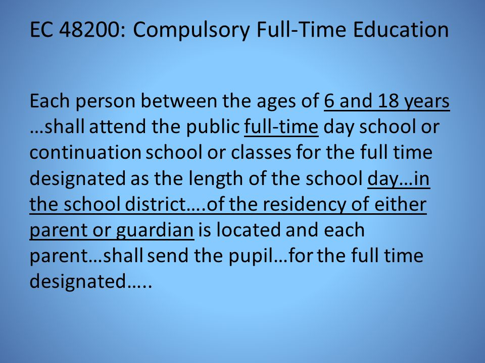 EC 48200: Compulsory Full-Time Education