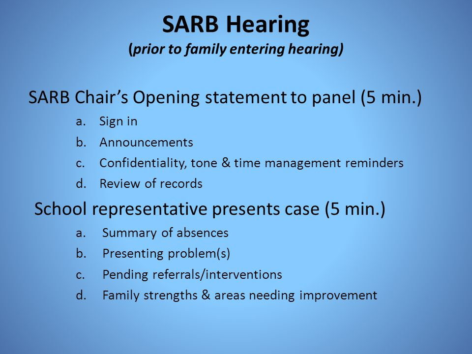 SARB Hearing (prior to family entering hearing)