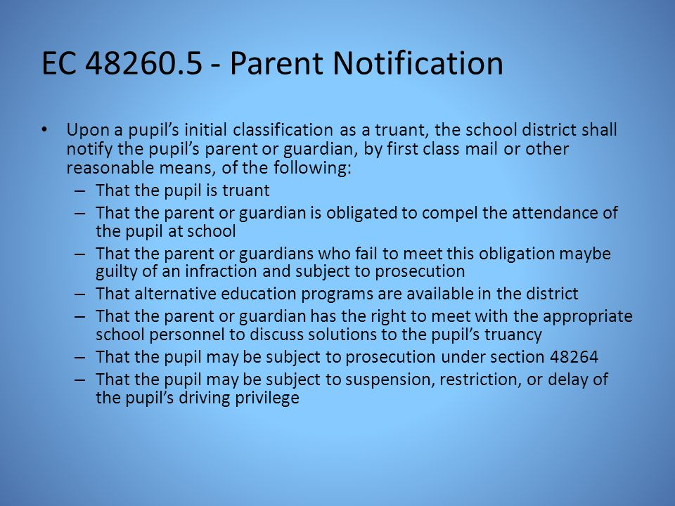 EC 48260.5 - Parent Notification