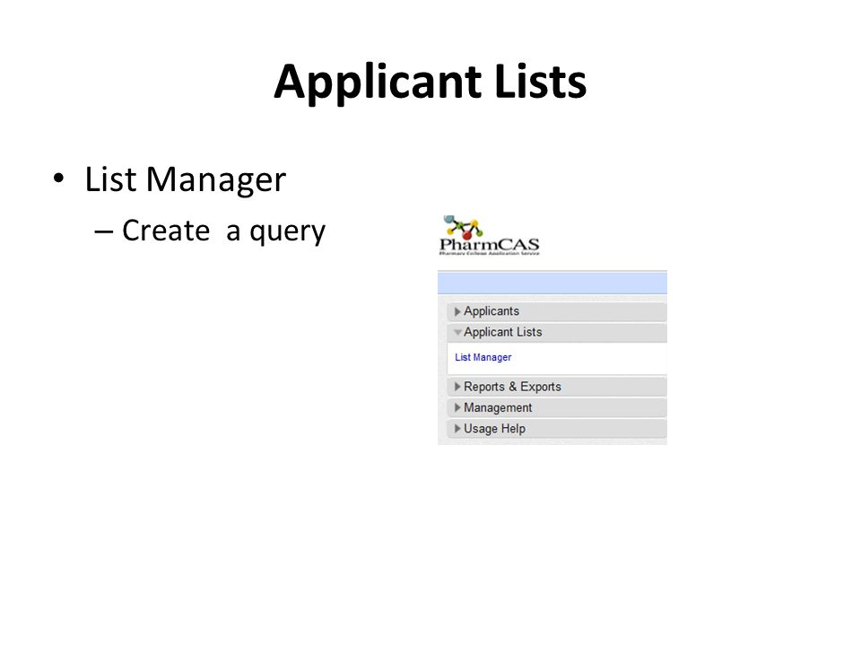 Applicant Lists List Manager Create a query