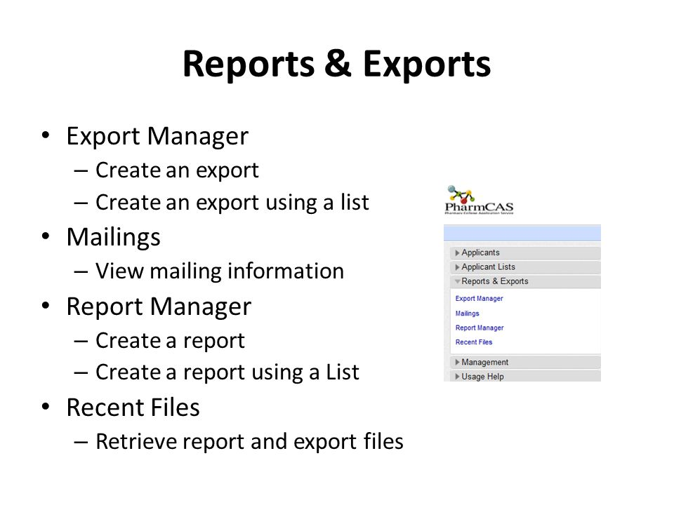 Reports & Exports Export Manager Mailings Report Manager Recent Files