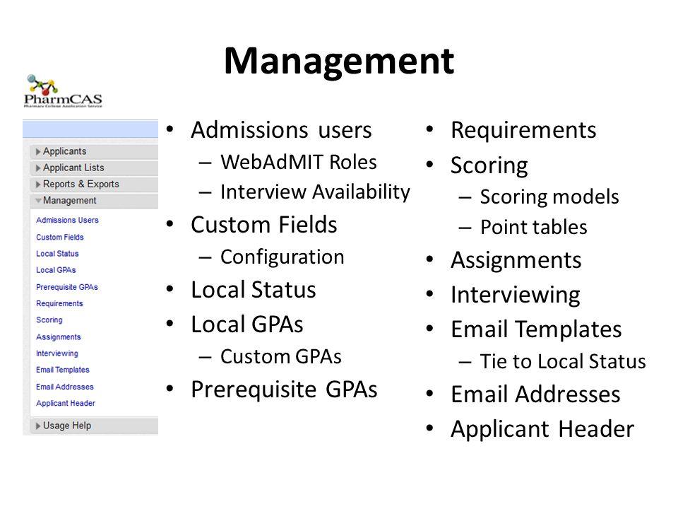 Management Admissions users Custom Fields Local Status Local GPAs
