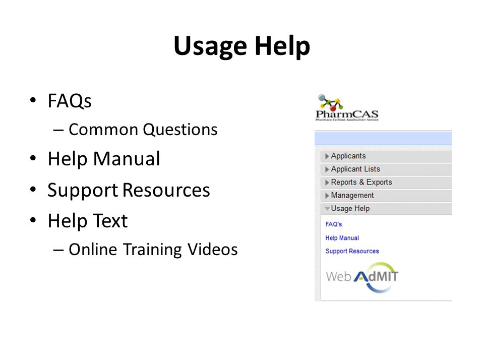 Usage Help FAQs Help Manual Support Resources Help Text