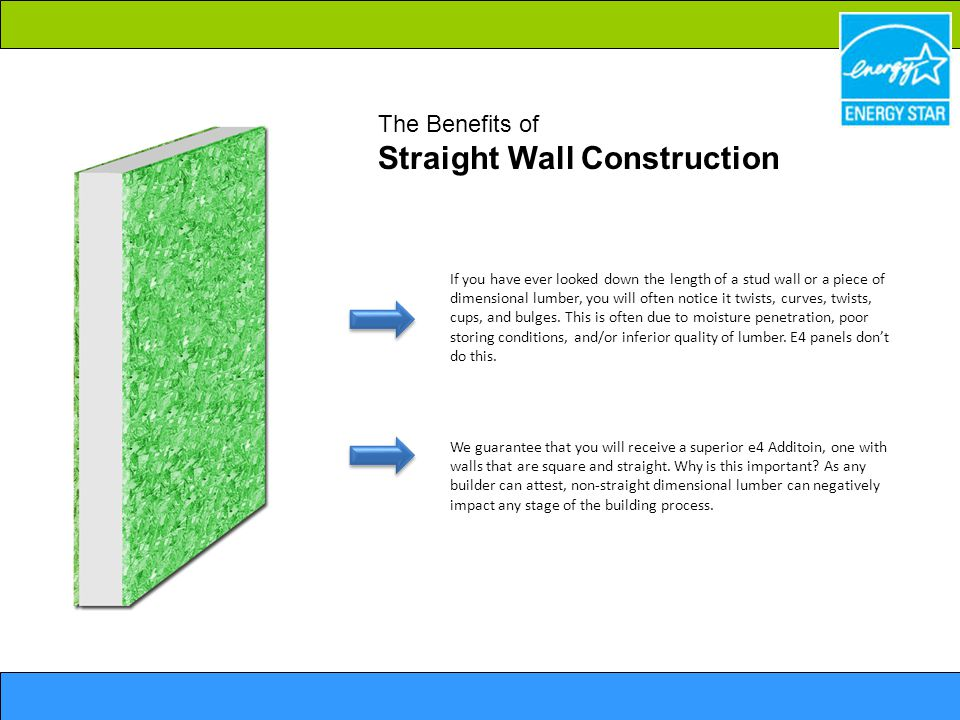 The Benefits of Straight Wall Construction