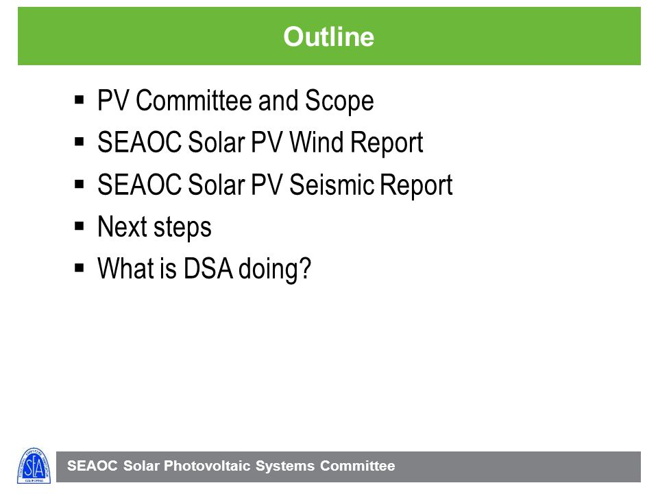 SEAOC Solar PV Wind Report SEAOC Solar PV Seismic Report Next steps