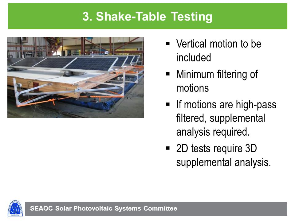 3. Shake-Table Testing Vertical motion to be included