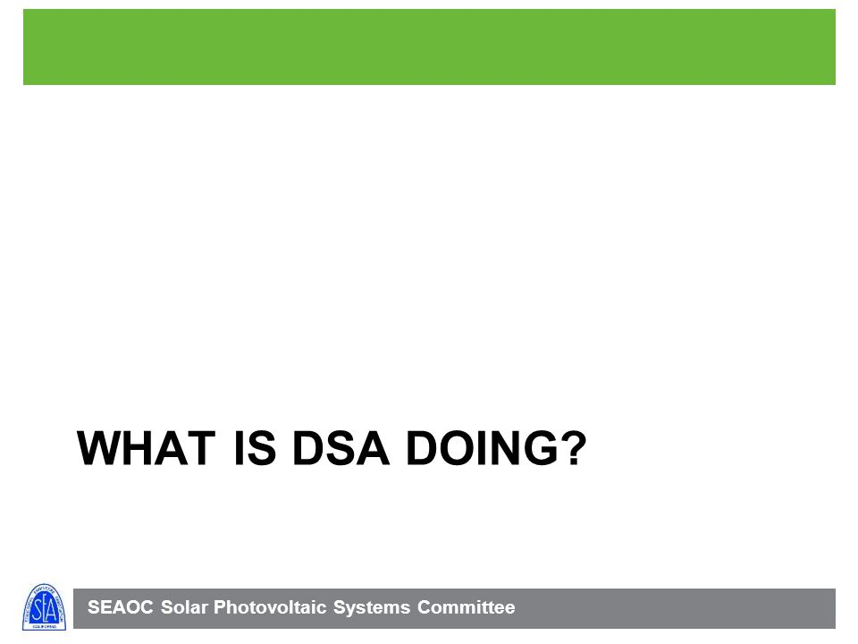 What is DSA doing 47