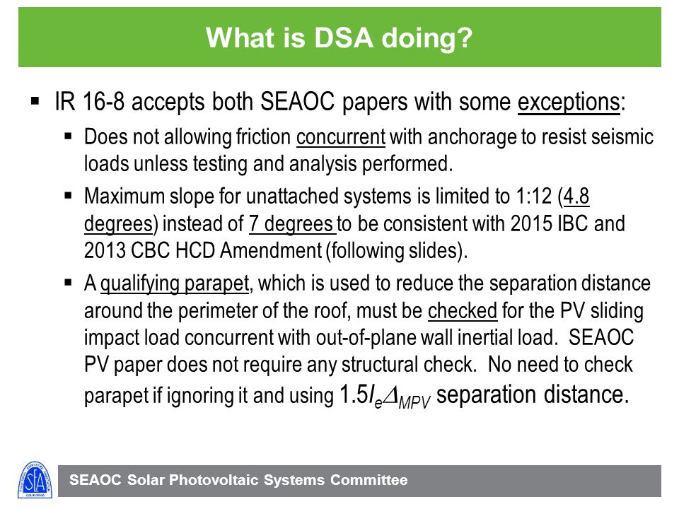 What is DSA doing IR 16-8 accepts both SEAOC papers with some exceptions: