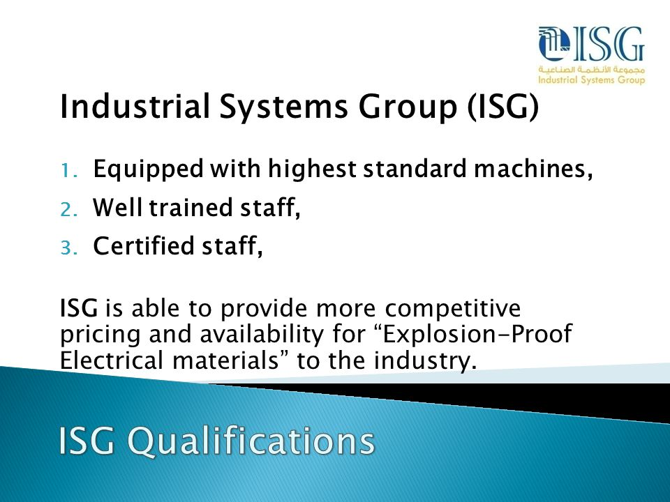ISG Qualifications Industrial Systems Group (ISG)