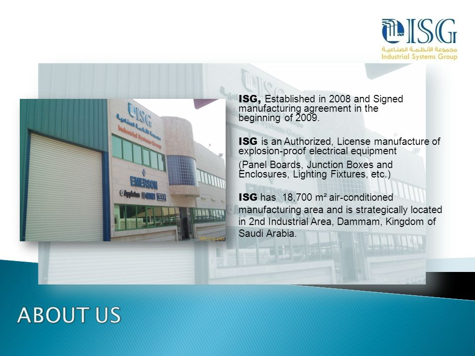 ISG, Established in 2008 and Signed manufacturing agreement in the