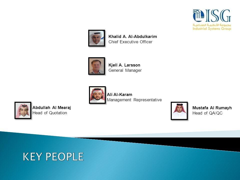 KEY PEOPLE Khalid A. Al-Abdulkarim Chief Executive Officer