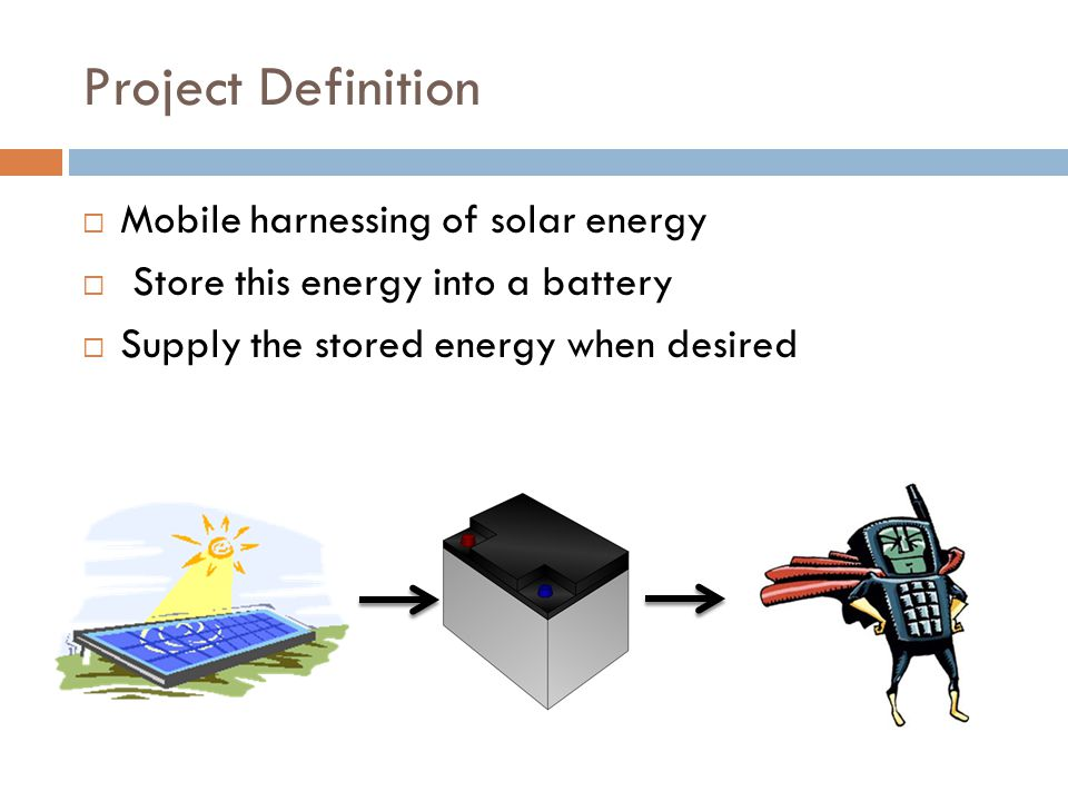 Project Definition Mobile harnessing of solar energy