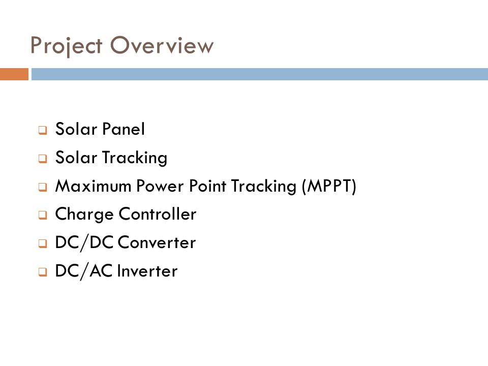 Project Overview Solar Panel Solar Tracking