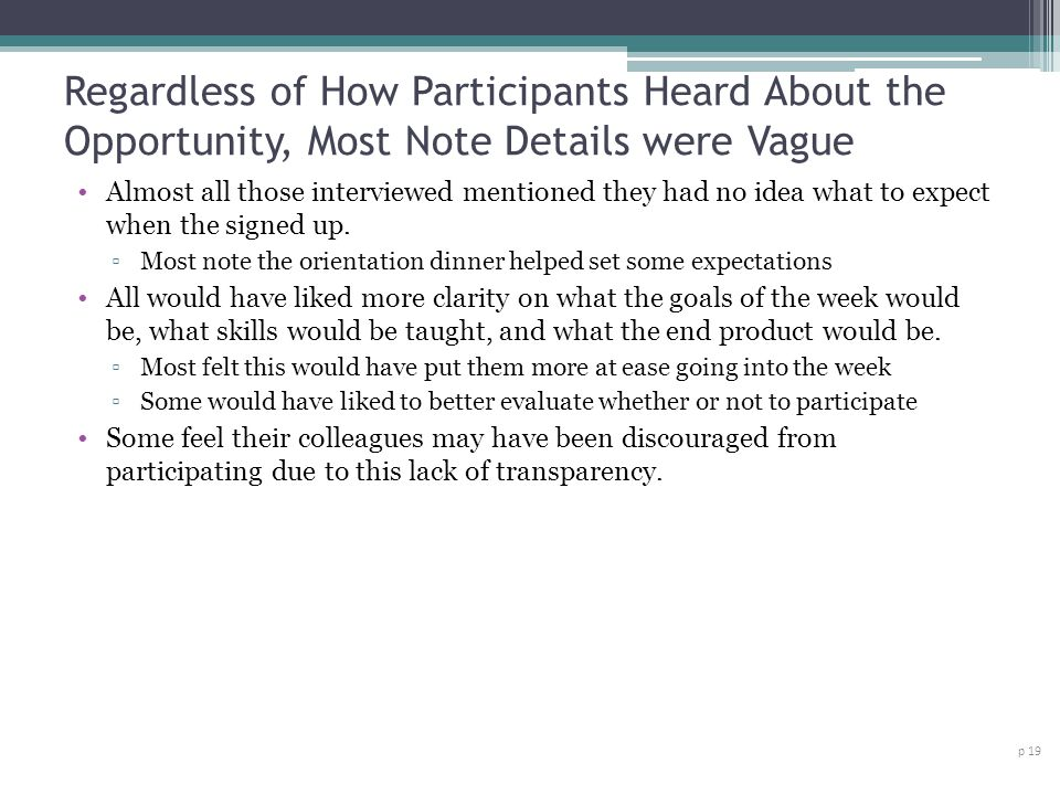 Regardless of How Participants Heard About the Opportunity, Most Note Details were Vague