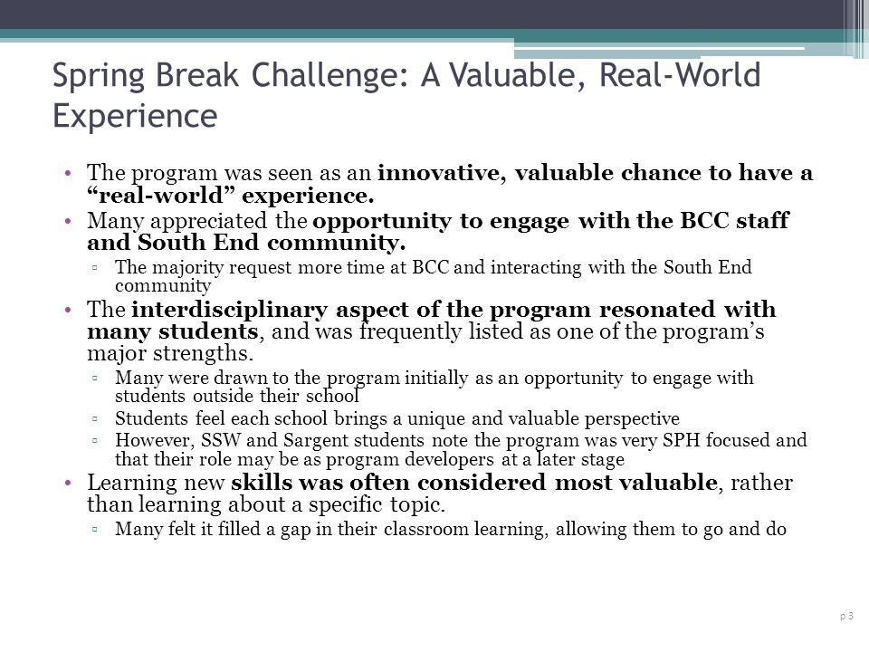 Spring Break Challenge: A Valuable, Real-World Experience