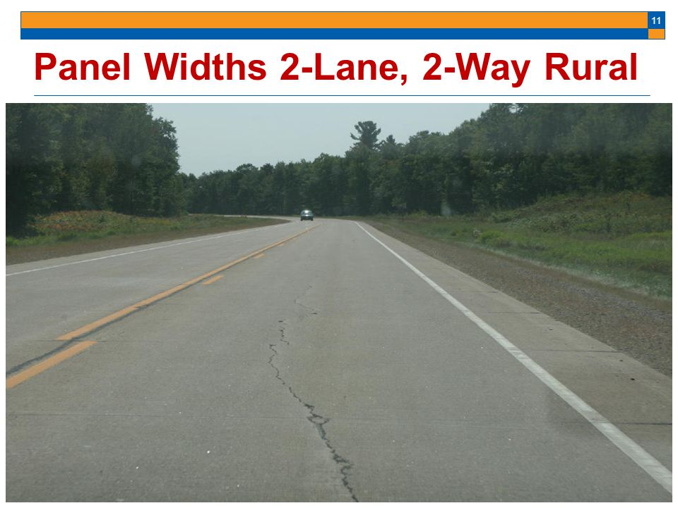 Panel Widths 2-Lane, 2-Way Rural