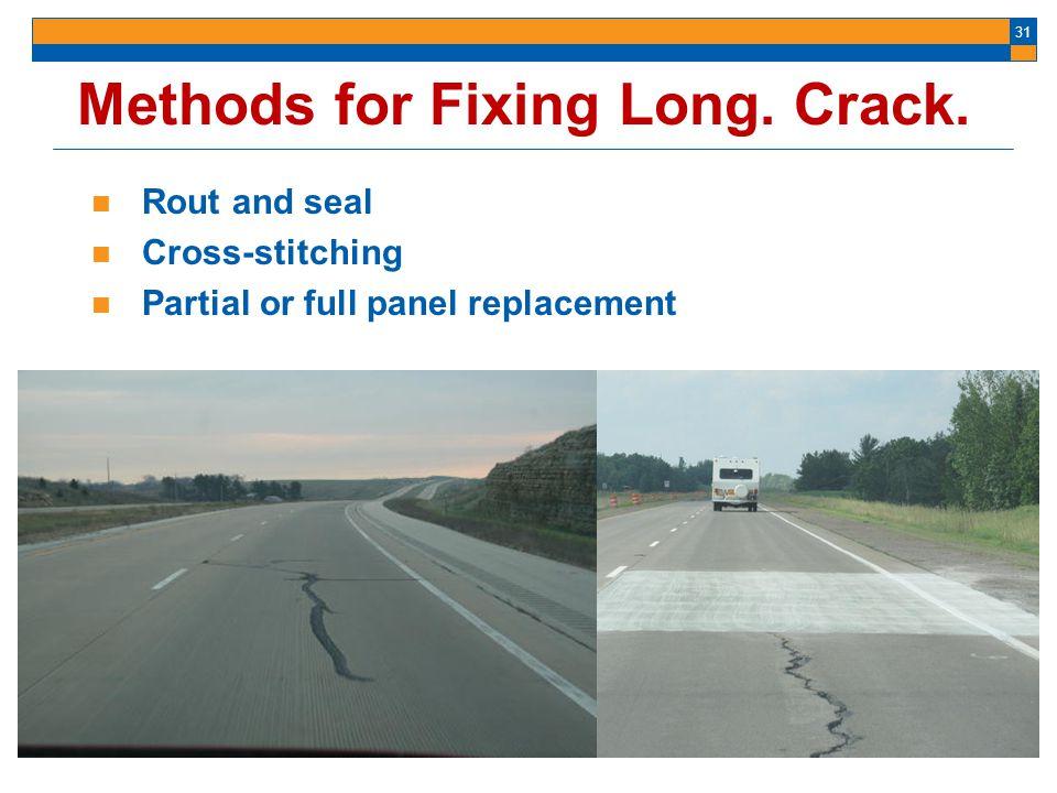 Methods for Fixing Long. Crack.