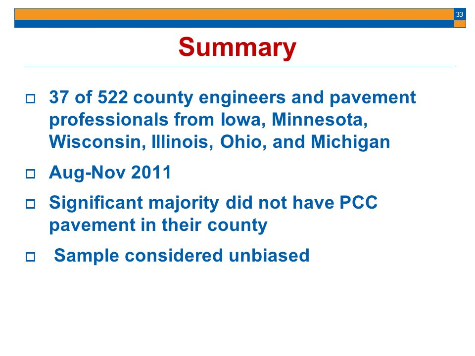 Summary 37 of 522 county engineers and pavement professionals from Iowa, Minnesota, Wisconsin, Illinois, Ohio, and Michigan.