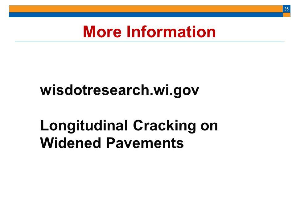 More Information wisdotresearch.wi.gov
