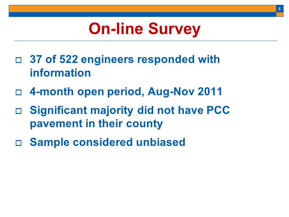On-line Survey 37 of 522 engineers responded with information