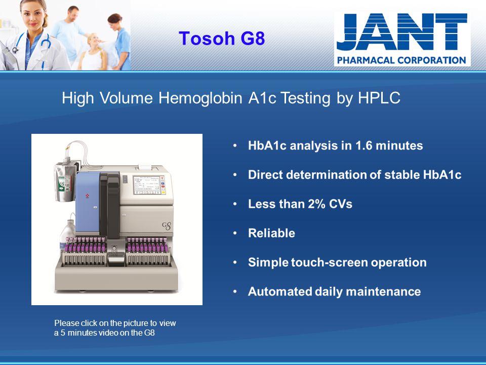 Tosoh G8 High Volume Hemoglobin A1c Testing by HPLC