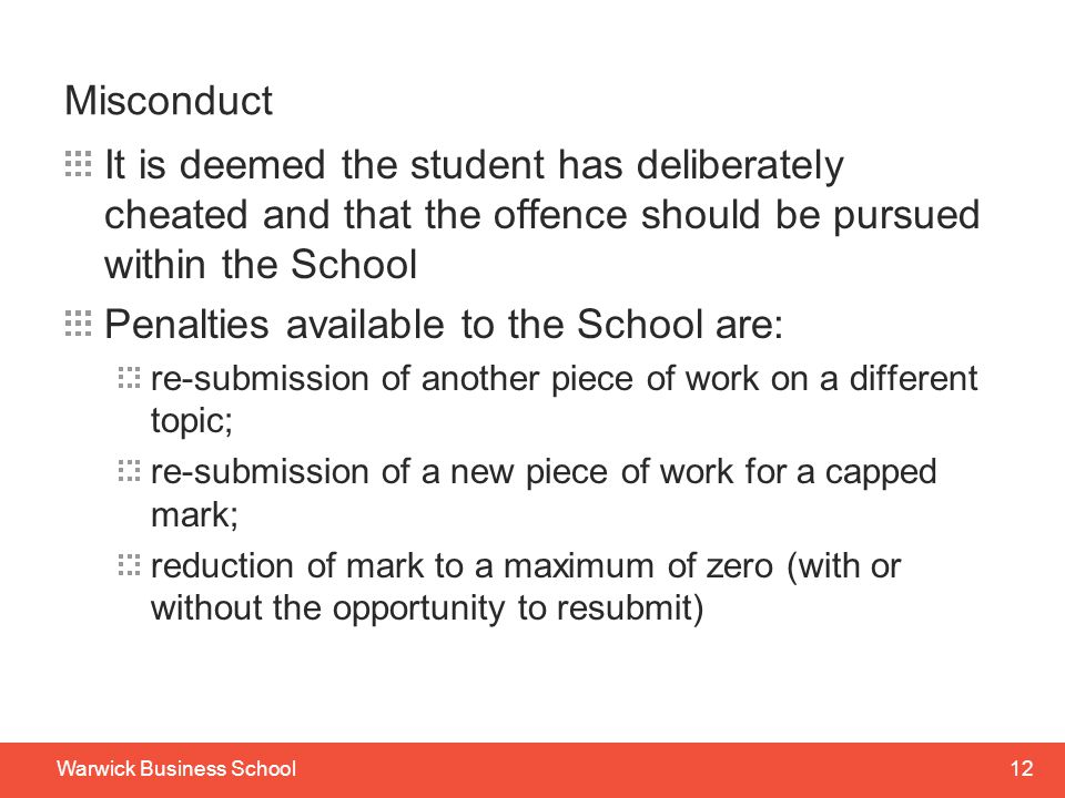 Penalties available to the School are: