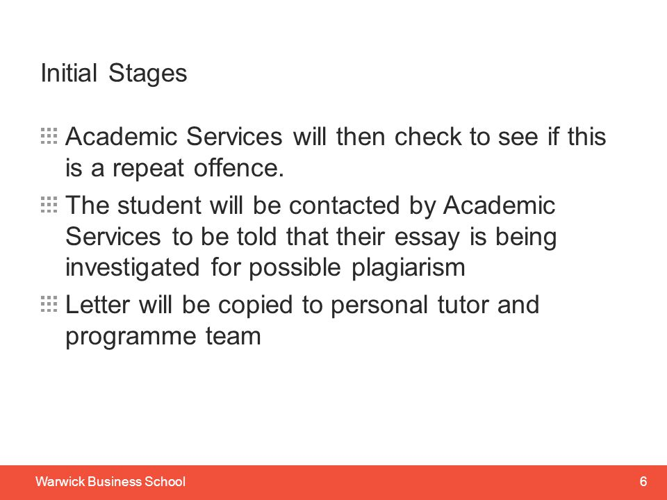 Initial Stages Academic Services will then check to see if this is a repeat offence.
