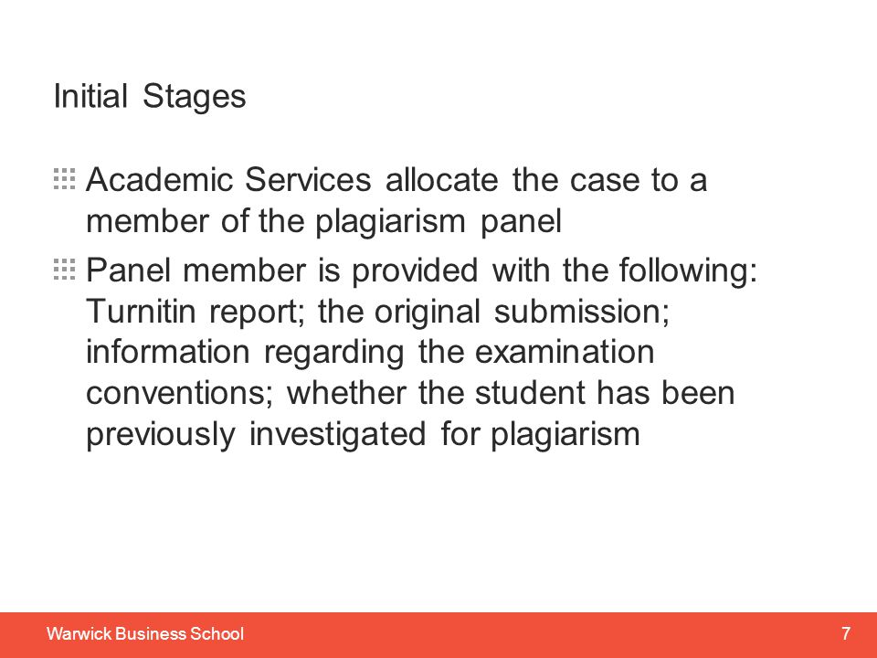 Initial Stages Academic Services allocate the case to a member of the plagiarism panel.