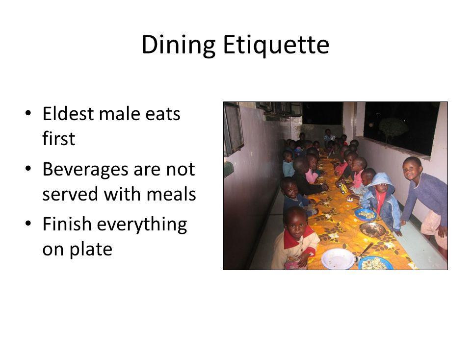 Dining Etiquette Eldest male eats first