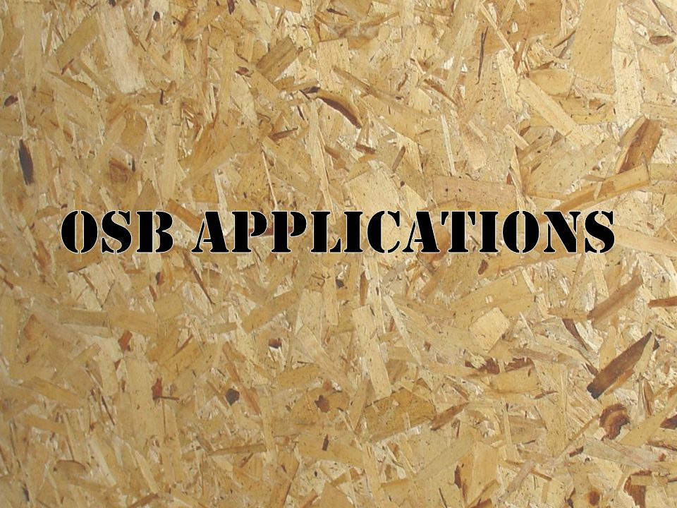 OSB Applications