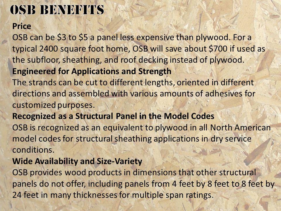 OSB benefits Price.