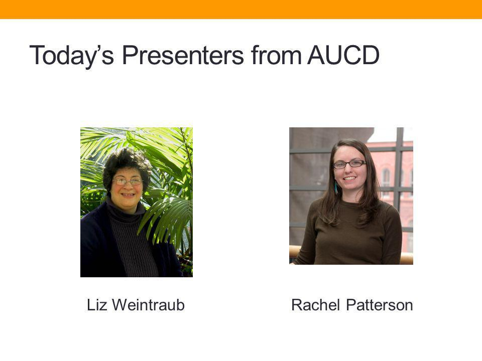 Today's Presenters from AUCD