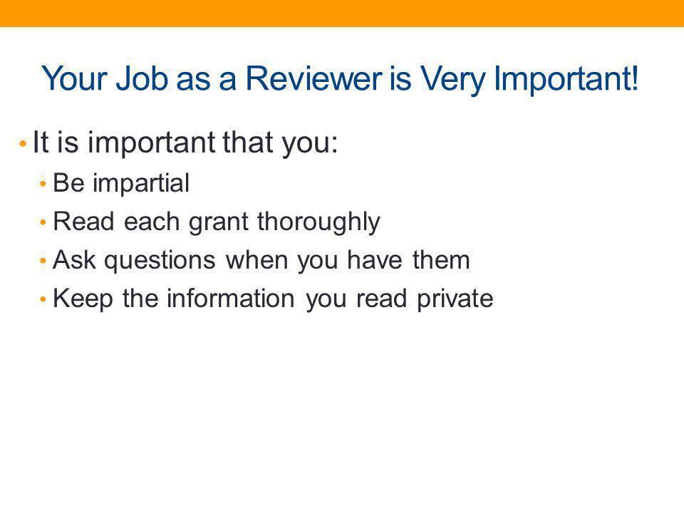 Your Job as a Reviewer is Very Important!