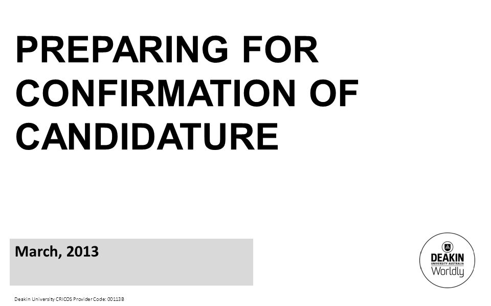 Preparing for Confirmation of Candidature