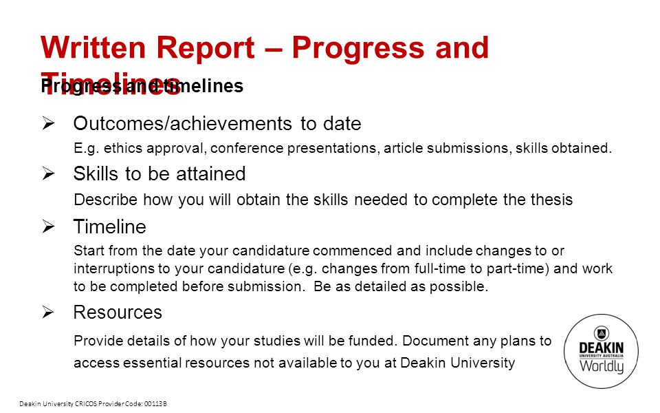 Written Report – Progress and Timelines