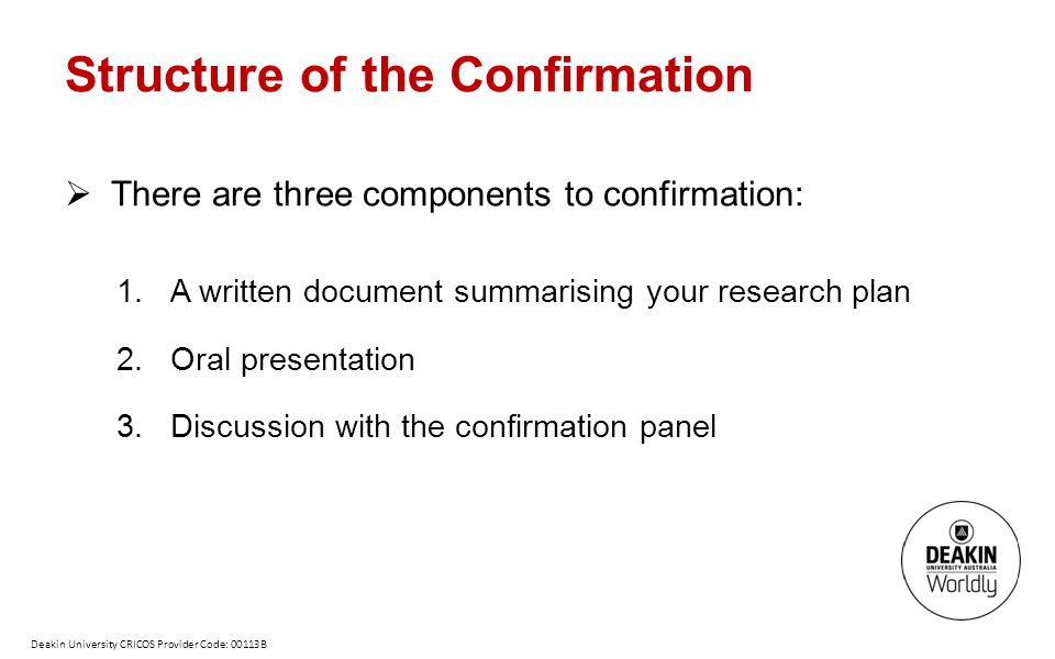 Structure of the Confirmation