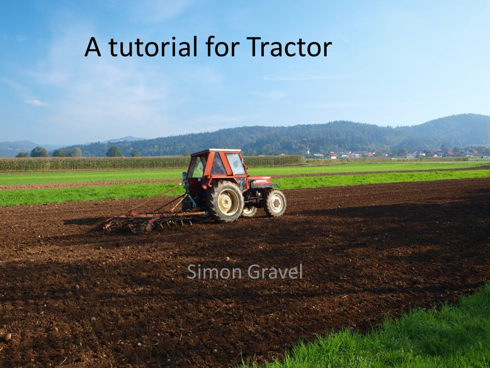 A tutorial for Tractor Simon Gravel