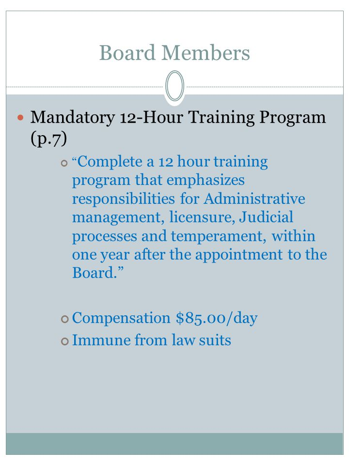 Board Members Mandatory 12-Hour Training Program (p.7)