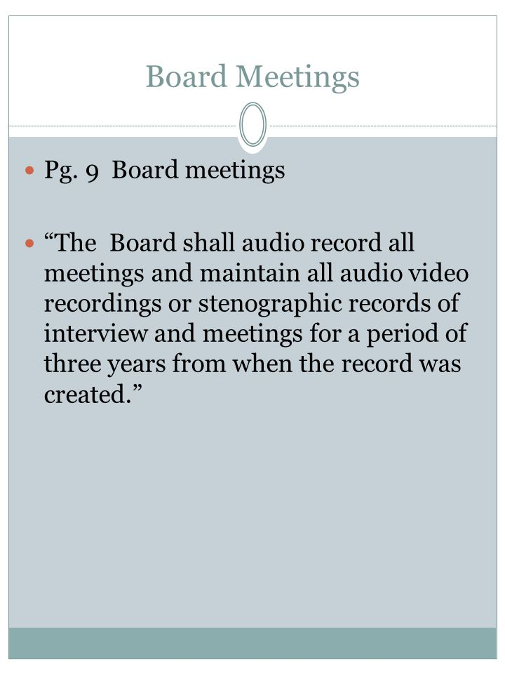 Board Meetings Pg. 9 Board meetings