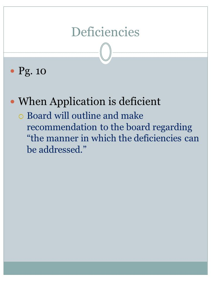 Deficiencies When Application is deficient Pg. 10