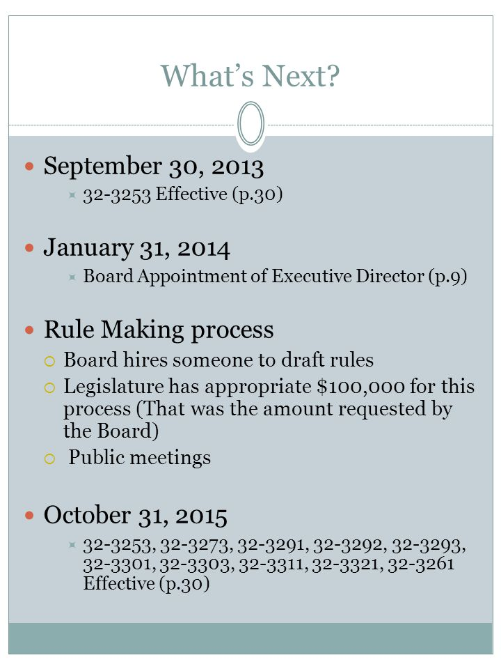 What's Next September 30, 2013 January 31, 2014 Rule Making process