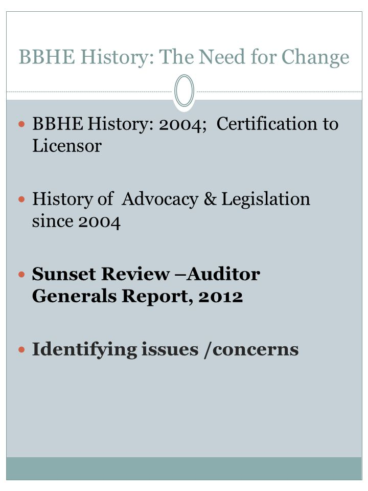 BBHE History: The Need for Change