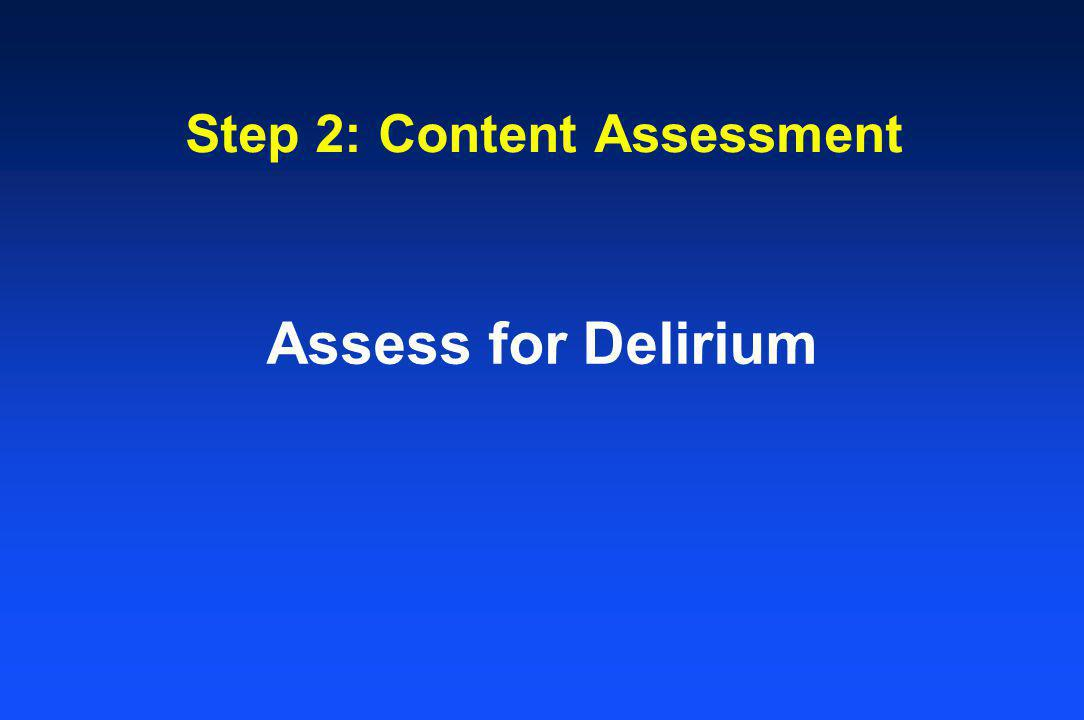 Step 2: Content Assessment