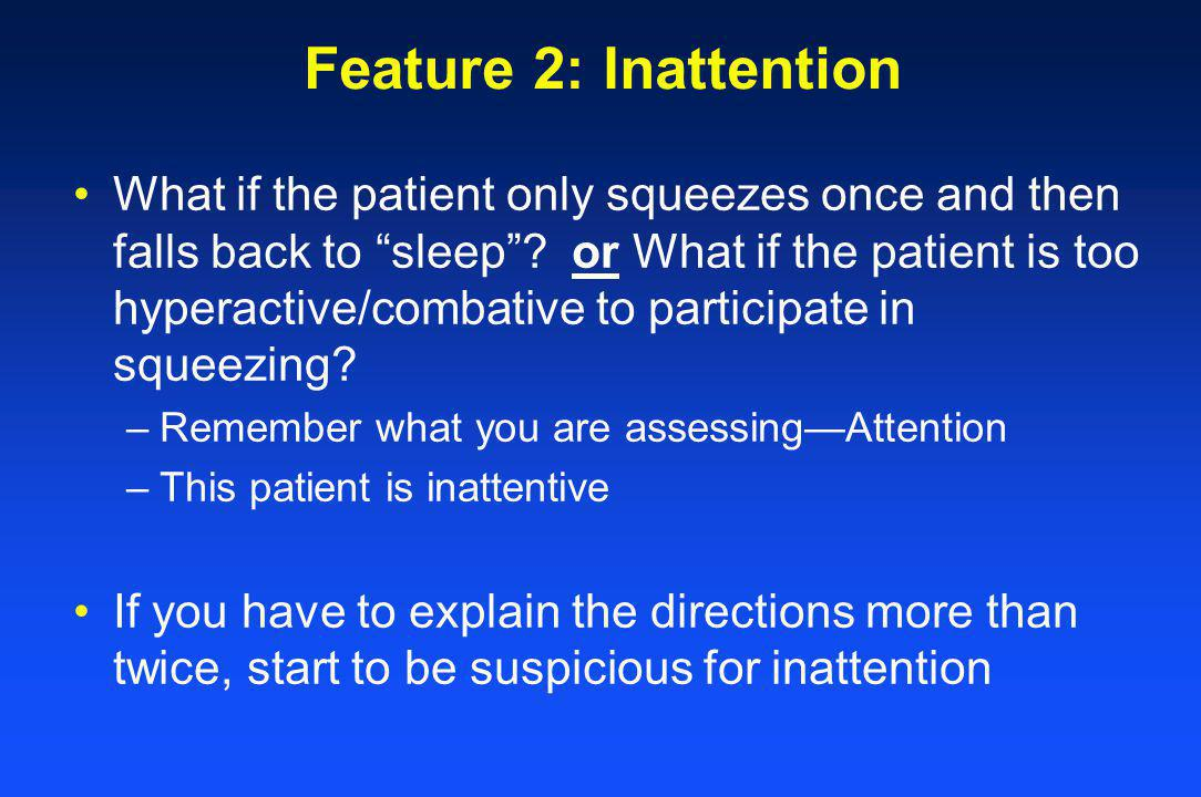 Feature 2: Inattention
