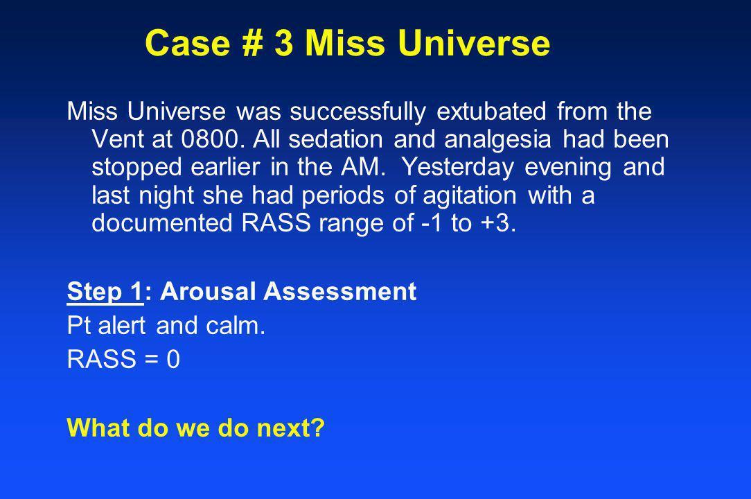 Case # 3 Miss Universe