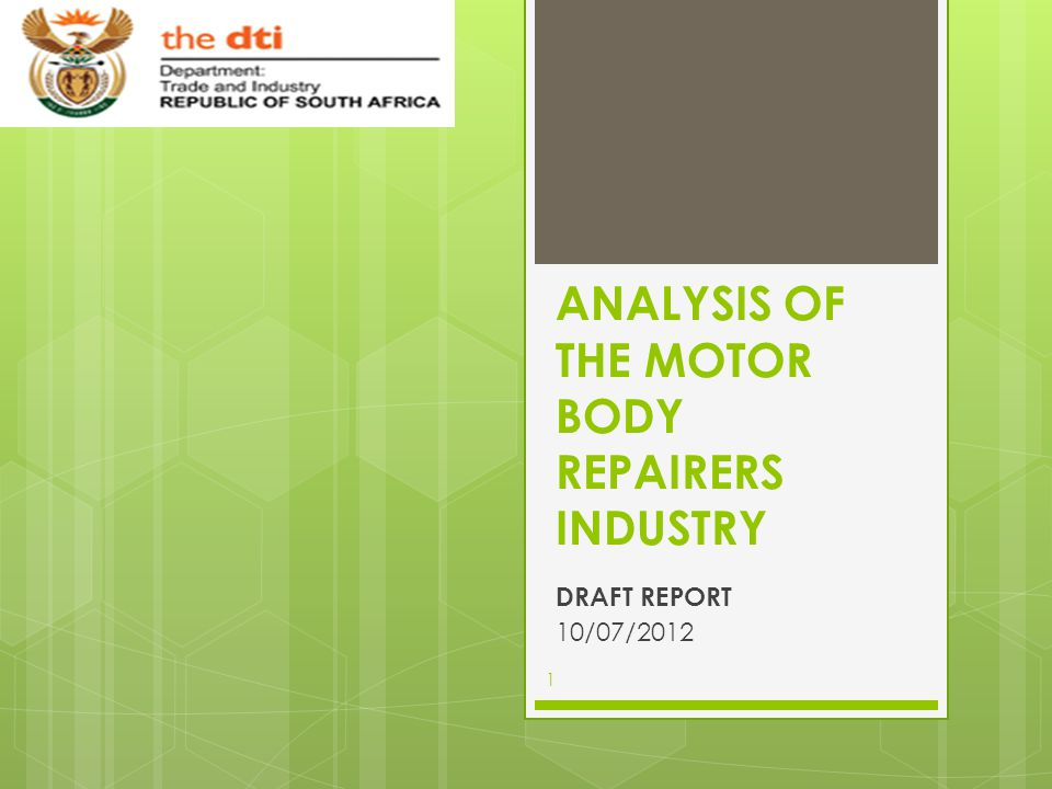 ANALYSIS OF THE MOTOR BODY REPAIRERS INDUSTRY