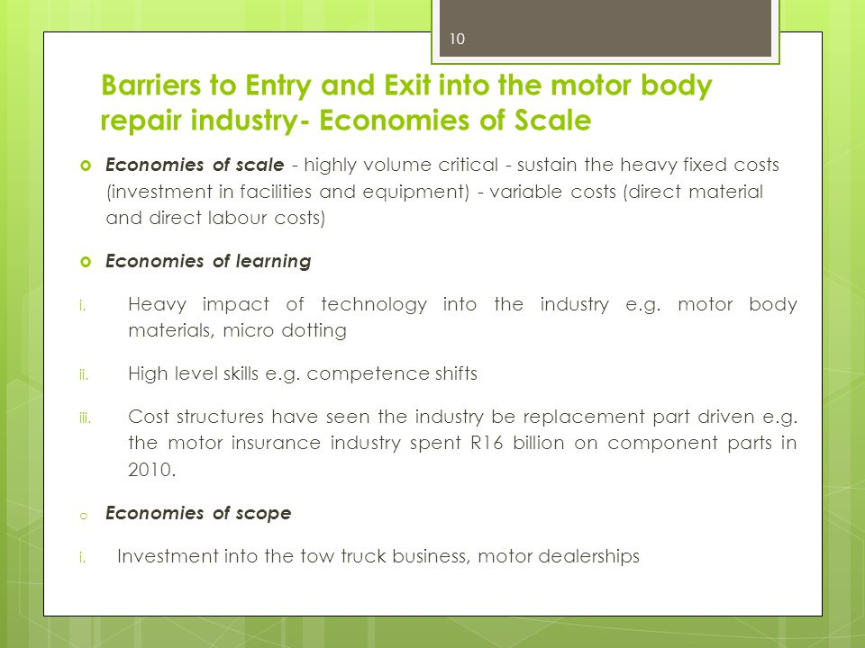 Barriers to Entry and Exit into the motor body repair industry- Economies of Scale