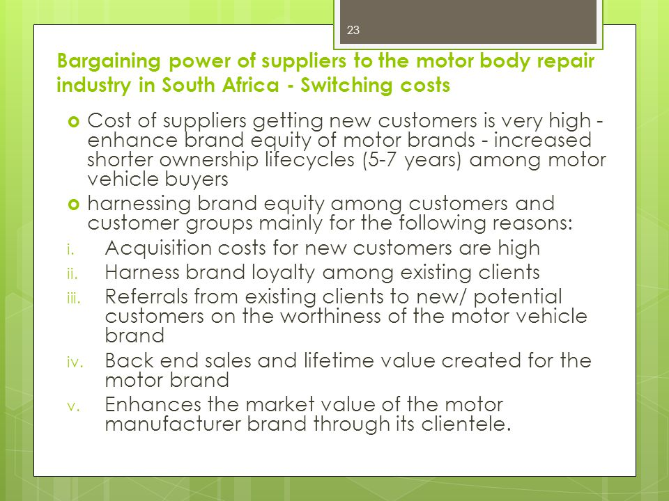 Bargaining power of suppliers to the motor body repair industry in South Africa - Switching costs