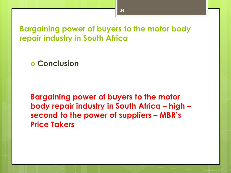 Bargaining power of buyers to the motor body repair industry in South Africa